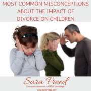 Most Common Misconceptions about the Impact of Divorce on Children