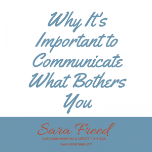 Relationship coach: why it's important to communicate what bothers you